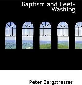 Baptism and Feet-Washing
