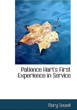 Patience Hart's First Experience in Service