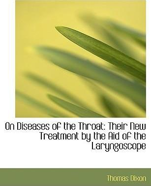 On Diseases of the Throat