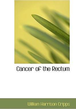 Cancer of the Rectum