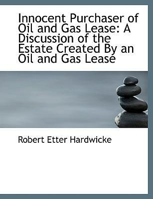 Innocent Purchaser of Oil and Gas Lease