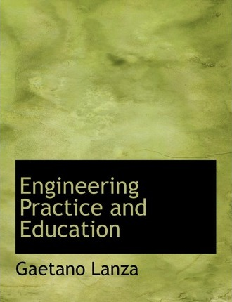 Engineering Practice and Education