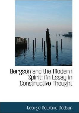 Bergson and the Modern Spirit
