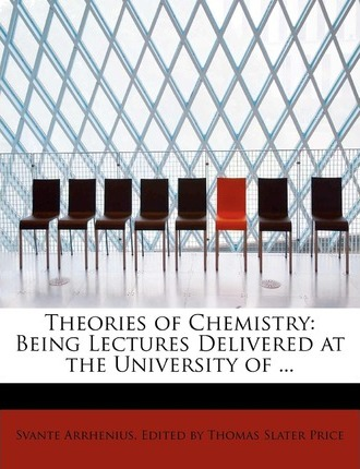 Theories of Chemistry