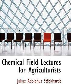 Chemical Field Lectures for Agriculturists