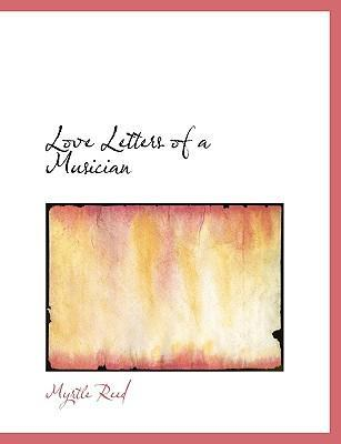 Love Letters of a Musician