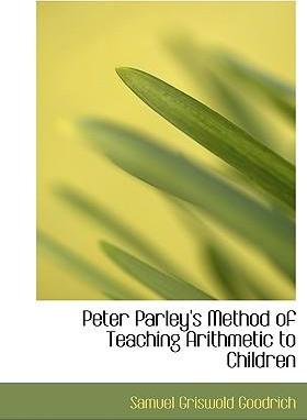 Peter Parley's Method of Teaching Arithmetic to Children
