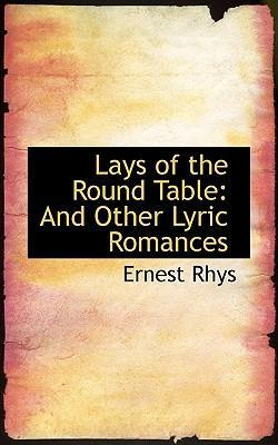 Lays of the Round Table