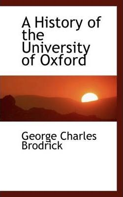 A History of the University of Oxford