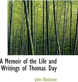 A Memoir of the Life and Writings of Thomas Day