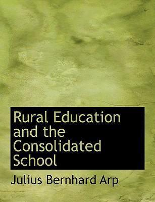 Rural Education and the Consolidated School