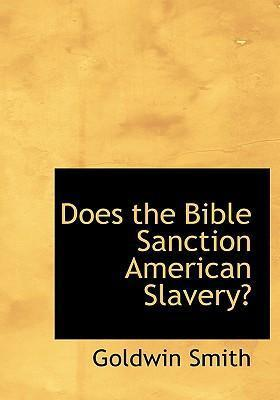 Does the Bible Sanction American Slavery?