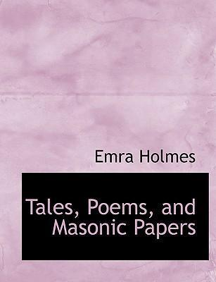 Tales, Poems, and Masonic Papers