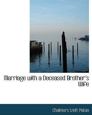 Marriage with a Deceased Brothera 's Wife
