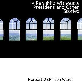 A Republic Without a President and Other Stories