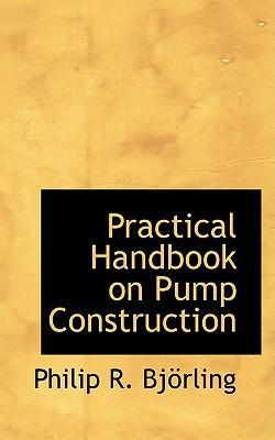 Practical Handbook on Pump Construction