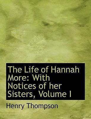 The Life of Hannah More