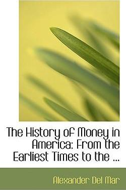 The History of Money in America