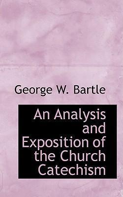 An Analysis and Exposition of the Church Catechism