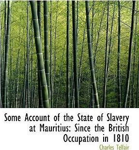 Some Account of the State of Slavery at Mauritius