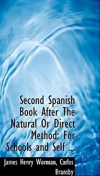 Second Spanish Book After the Natural or Direct Method