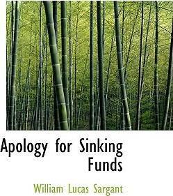 Apology for Sinking Funds
