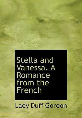 Stella and Vanessa. a Romance from the French
