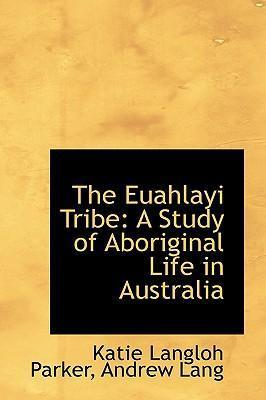 The Euahlayi Tribe
