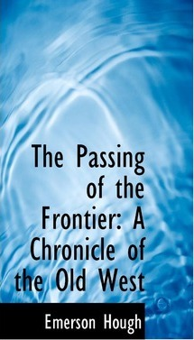 The Passing of the Frontier
