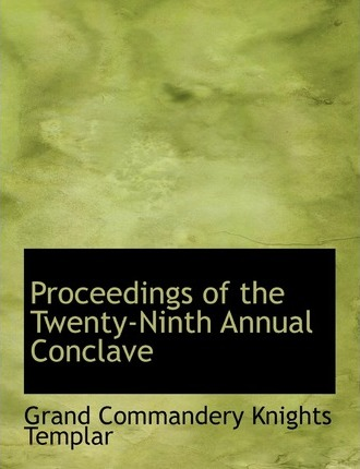 Proceedings of the Twenty-Ninth Annual Conclave