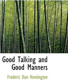Good Talking and Good Manners