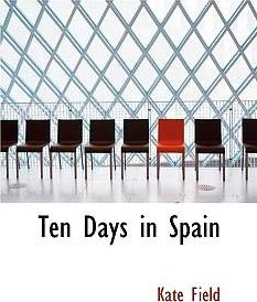 Ten Days in Spain