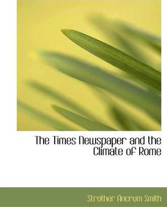 The Times Newspaper and the Climate of Rome