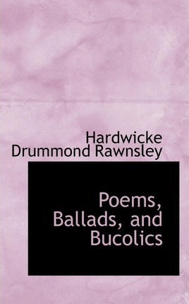 Poems, Ballads, and Bucolics
