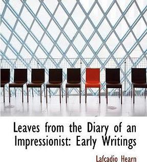 Leaves from the Diary of an Impressionist