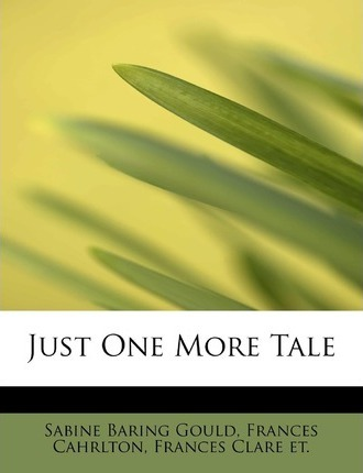 Just One More Tale