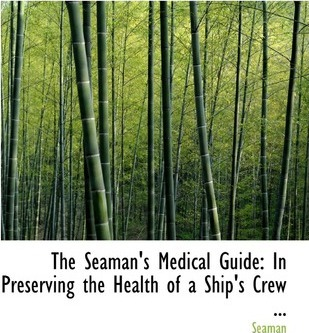 The Seaman's Medical Guide