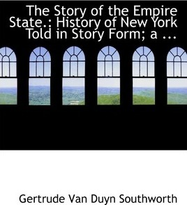 The Story of the Empire State.