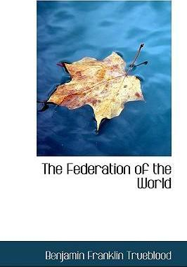 The Federation of the World