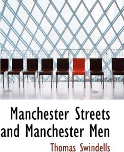 Manchester Streets and Manchester Men