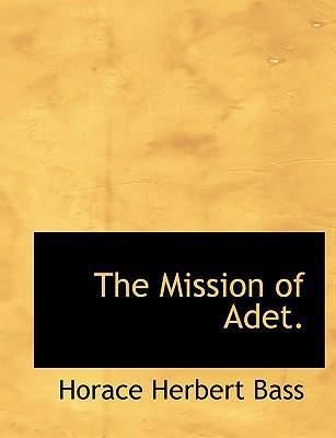 The Mission of Adet.