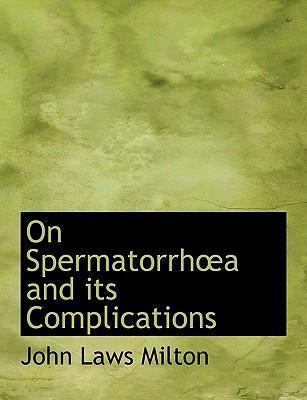 On Spermatorrha A and Its Complications