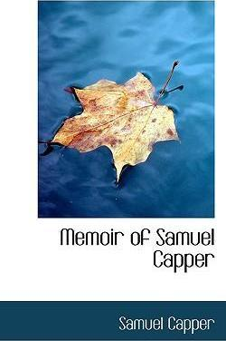 Memoir of Samuel Capper