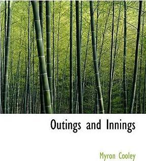 Outings and Innings