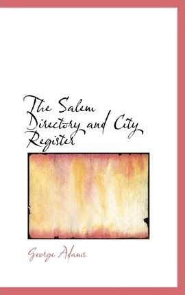 The Salem Directory and City Register