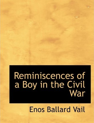 Reminiscences of a Boy in the Civil War