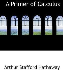 A Primer of Calculus