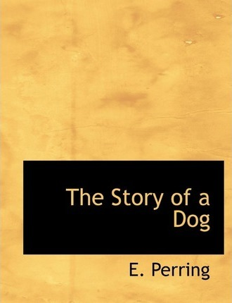The Story of a Dog