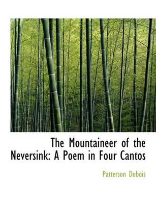 The Mountaineer of the Neversink