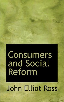 Consumers and Social Reform